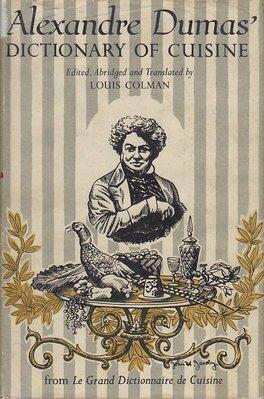 «Большой словарь кухни» Александра Дюма